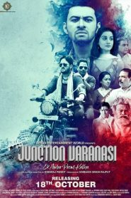 Junction Varanasi (2019) HD Watch & Download