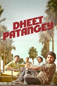 Dheet Patangey (2020) Hindi HD Movie