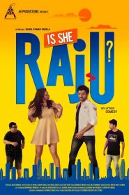 Is She Raju? (2019) HD Movie Watch Online & Download