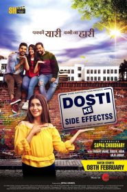 Dosti Ke Side Effects (2019) HD Movie Watch Online & Download