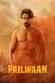 Pehlwaan (2019) HD Movie Watch Online & Download