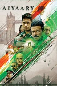 Aiyaary (2018) HD Full Movie Watch Online