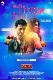 Kuchh Bheege Alfaaz (2018) HD Full Movie Watch Online
