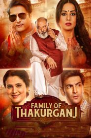Family of Thakurganj (2019) HD Full Movie Watch Online