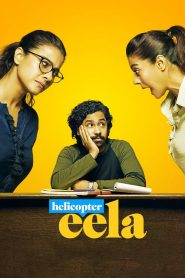 Helicopter Eela (2018) HD Full Movie Watch Online