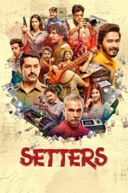 Setters (2019) HD Full Movie Watch Online