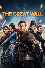 The Great Wall (2016) HD Full Movie Watch Online