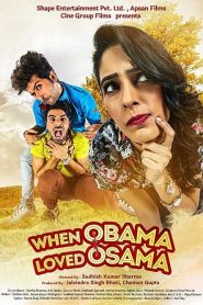When Obama Loved Osama (2018) HD Full Movie Watch Online