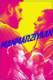 Manmarziyaan (2018) HD Full Movie Watch Online