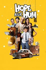 Hope Aur Hum (2018) HD Full Movie Watch Online