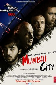 The Dark Side of Life: Mumbai City (2018) HD Full Movie Watch Online