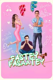 Fastey Fasaatey (2019) HD Full Movie Watch Online