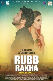 Rubb Rakha (2018) Punjabi HD Full Movie Watch Online
